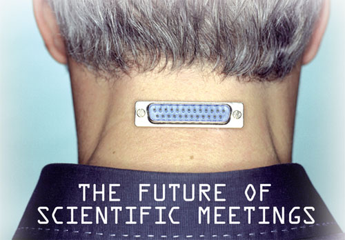 The Future of Scientific Meetings